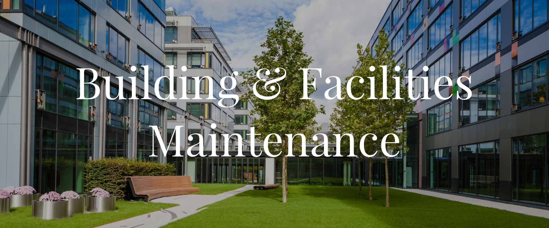 building maintenance | facilities maintenance